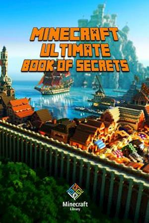 Minecraft af Minecraft Books, Minecraft Books Paperback, Minecraft Books For Kis