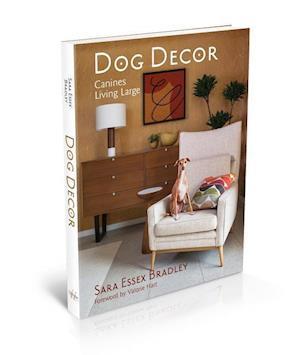 Bog, hardback Dog Decor af Sarah Essex Bradley
