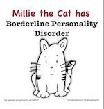 Millie the Cat Has Borderline Personality Disorder af Jessie Shepherd