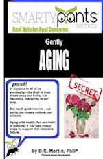 Gently Aging