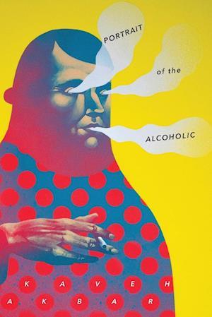 Bog, paperback Portrait of the Alcoholic af Kaveh Akbar
