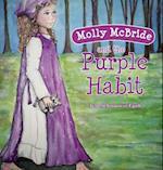 Molly McBride and the Purple Habit (Molly McBride, nr. 1)