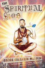 The Spiritual Slob