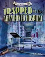 Trapped in the Abandoned Hospital (Cold Whispers II)