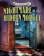Nightmare in the Hidden Morgue (Cold Whispers II)