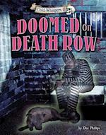 Doomed on Death Row (Cold Whispers II)