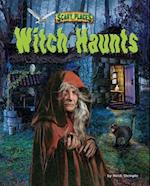 Witch Haunts (Scary Places)