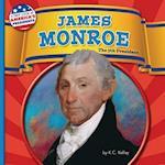 James Monroe (First Look at Americas Presidents)