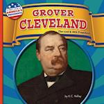 Grover Cleveland (First Look at Americas Presidents)