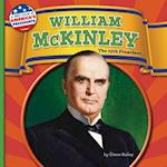 William McKinley (First Look at Americas Presidents)