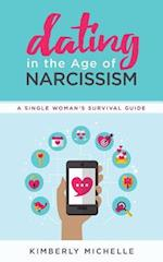 Dating in the Age of Narcissism