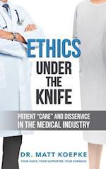 Ethics Under the Knife