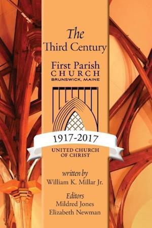 Bog, paperback The Third Century 1917-2017 af William K. Millar Jr
