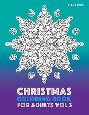 Bog, paperback Christmas Coloring Book for Adults Vol 3 af Art Therapy Coloring