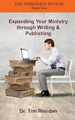 Expanding Your Ministry Through Writing and Publishing
