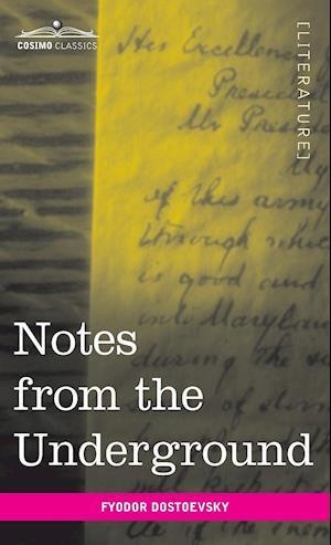 Bog, hardback Notes from the Underground af Fyodor Mikhailovich Dostoevsky