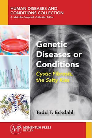 Genetic Diseases or Conditions af Todd Eckdahl