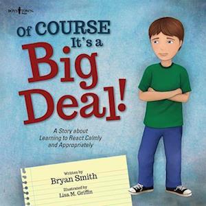 Bog, paperback Of Course It's a Big Deal af Bryan Smith