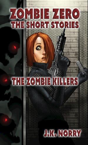 Bog, paperback The Zombie Killers af J. K. Norry