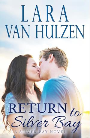 Return to Silver Bay af Lara Van Hulzen