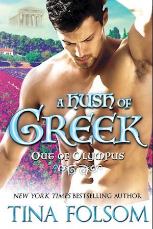 Bog, paperback A Hush of Greek (Out of Olympus #4) af Tina Folsom