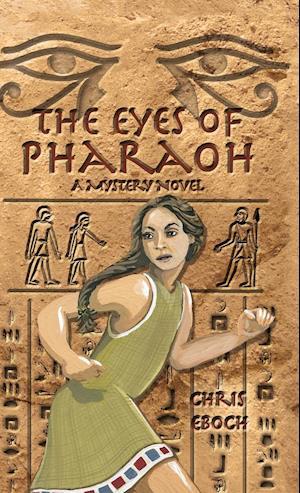 Bog, hardback Eyes of Pharaoh af Chris Eboch