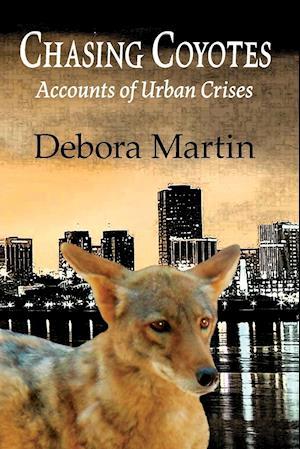 Bog, paperback Chasing Coyotes af Debora Martin