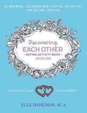 Bog, paperback Discovering Each Other Dating Activity Book - Book One af Elle Dahlman