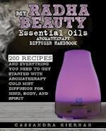 My Radha Beauty Essential Oils Aromatherapy Diffuser Handbook