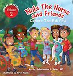 Nola the Nurse(r) & Friends Explore the Holi Fest af Dr Scharmaine L. Baker