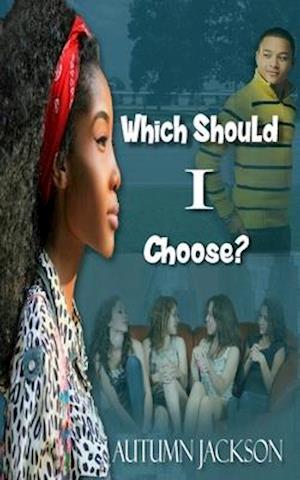Bog, paperback Which Should I Choose af Autumn Jackson