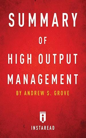 Bog, paperback Summary of High Output Management af Instaread Summaries