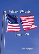 Schizophrenic America af Anni Damgaard