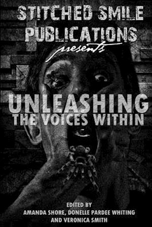 Unleashing the Voices Within af Lisa Vasquez, Ash Hartwell, Frank Martin