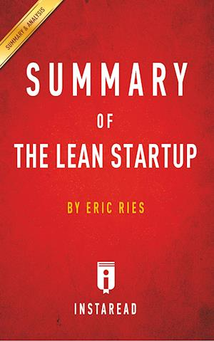Summary of the Lean Startup af Instaread Summaries