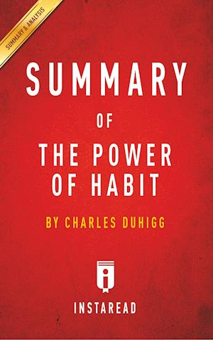 Summary of the Power of Habit af Instaread Summaries