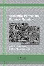 Hexaferrite Permanent Magnetic Materials (Materials Research Foundations, nr. 4)