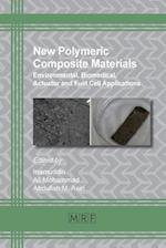 New Polymeric Composite Materials (Materials Research Foundations, nr. 5)