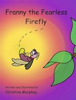 Franny the Fearless Firefly