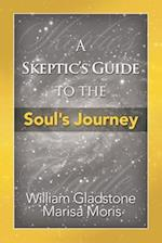 A Skeptic's Guide to the Soul's Journey