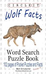 Circle It, Wolf Facts, Word Search, Puzzle Book