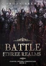 Battle for Three Realms af Gordon Brewer