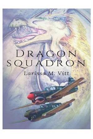 Bog, paperback Dragon Squadron af Larissa M. Vitt
