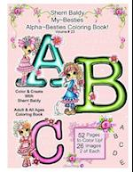 Sherri Baldy My Besties Alphabet Besties Coloring Book