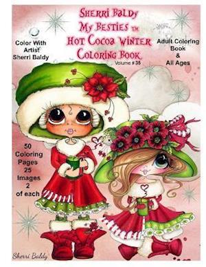 Bog, paperback Sherri Baldy My-Besties Hot Cocoa Christmas Coloring Book af Sherri Ann Baldy
