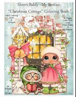 Sherri Baldy My Besties Christmas Cottage Coloring Book