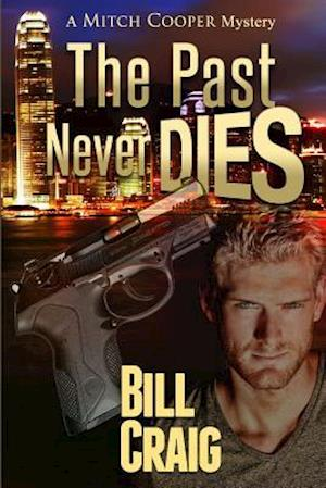 Bog, paperback The Past Never Dies af Bill Craig