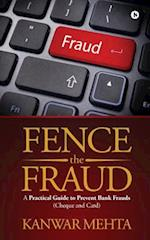 Fence the Fraud