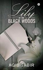 Lily of the Black Woods