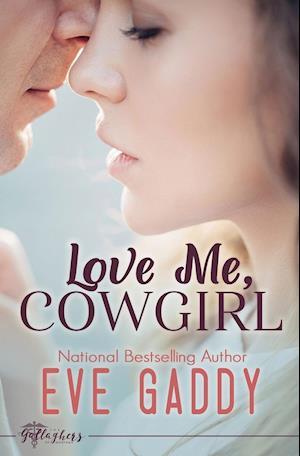 Bog, paperback Love Me, Cowgirl af Eve Gaddy